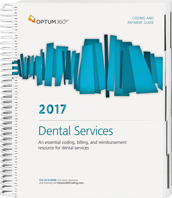 Coding and Payment Guide for Dental Services 2017 Book Cover